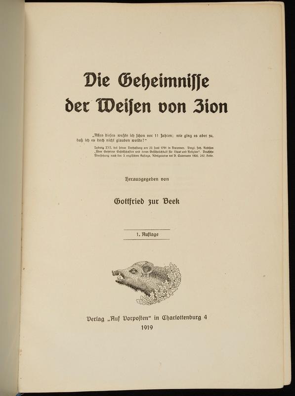 Die Geheimnisse der Weisen von Zion, herausgegeben von Gottfried zur Beek [i.e. Ludwig Müller]