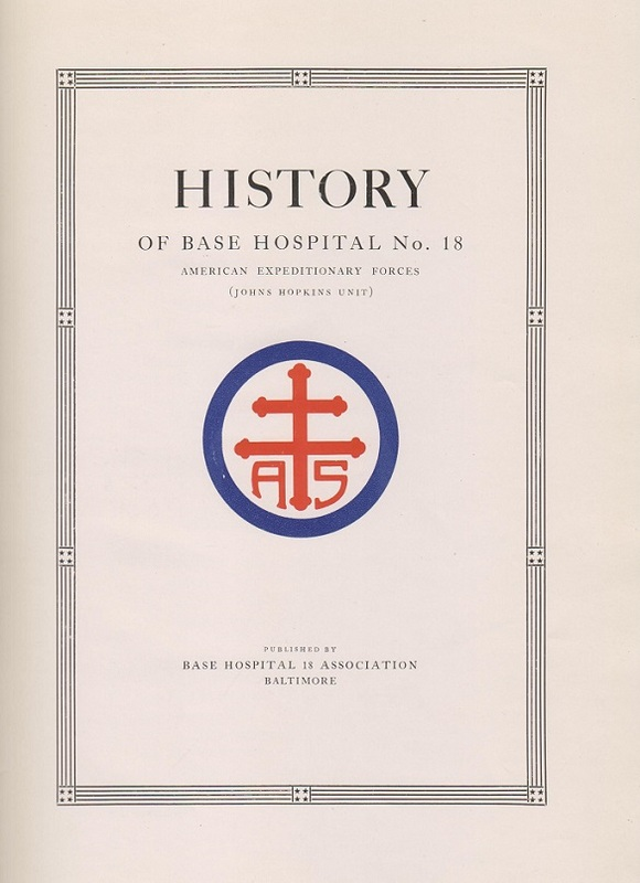 History of Base Hospital No. 18. AEF
