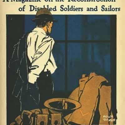 <em>Carry On: A Magazine on the Reconstruction of Disabled Soldiers and Sailors</em>