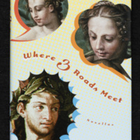 Cover of Where Three Roads Meet: Novellas