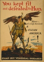 You kept fit and defeated the Hun - now set a high standard, a clean America! Stamp out venereal diseases.